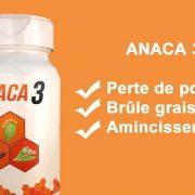 Avis Anaca3 : j'ai testé pendant 3 mois ce bruleur de graisse et voici mon verdict